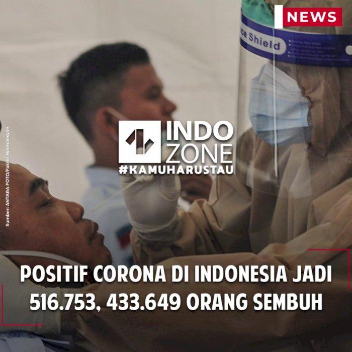 Positif Corona di Indonesia Jadi 516.753, 433.649 Orang Sembuh