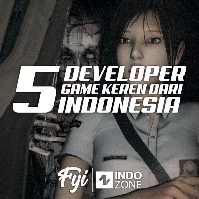 5 Developer Game Keren dari Indonesia