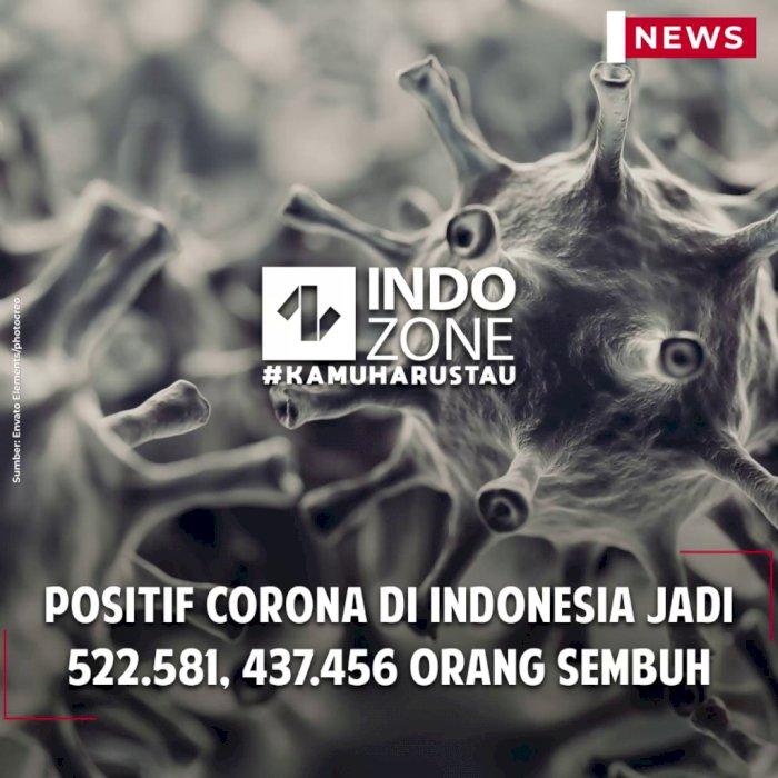 Positif Corona di Indonesia Jadi 522.581, 437.456 Orang Sembuh
