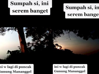 Horor! Sedang Santai di Puncak Gunung Mananggel, Pendaki Tiba-tiba Dengar Suara Gamelan