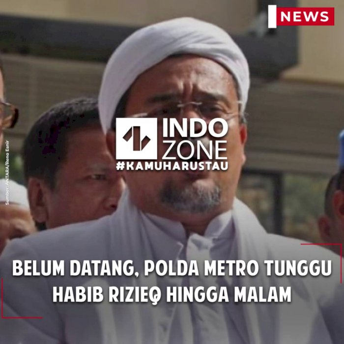 Belum Datang, Polda Metro Tunggu Habib Rizieq Hingga Malam