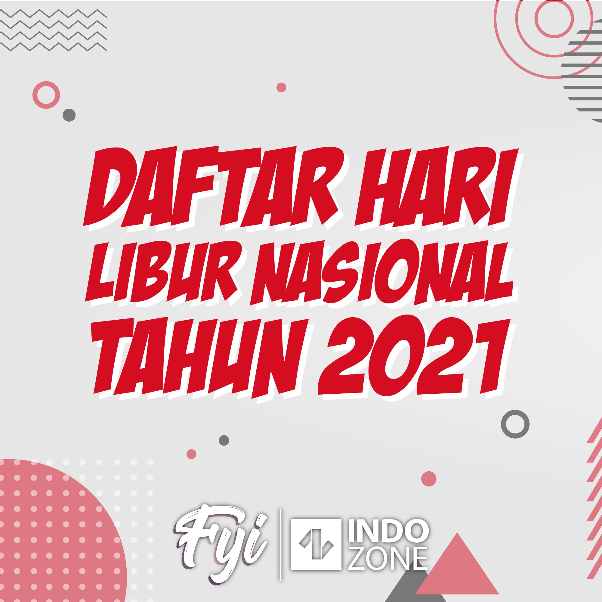 Daftar Hari Libur Nasional Tahun 2021