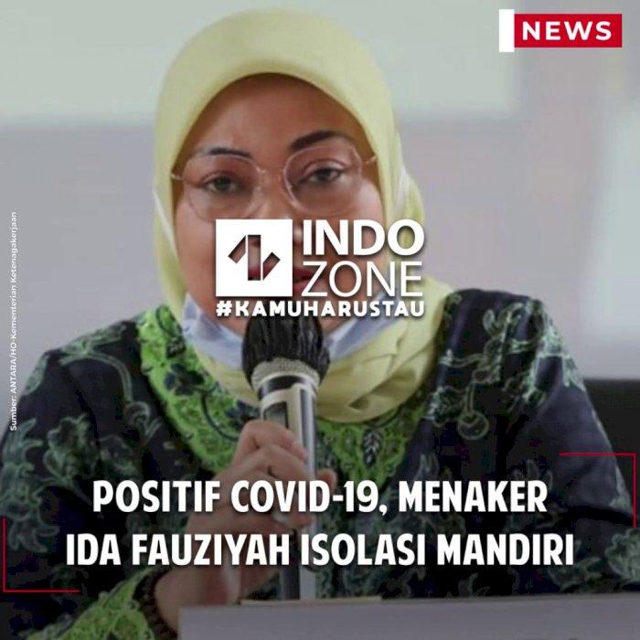 Positif Covid-19, Menaker Ida Fauziyah Isolasi Mandiri