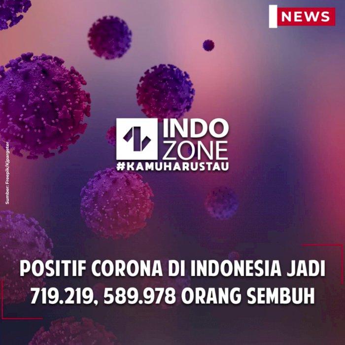 Positif Corona di Indonesia Jadi 719.219, 589.978 Orang Sembuh
