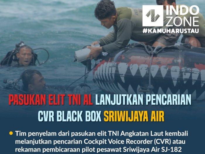 Pasukan Elit TNI AL Lanjutkan Pencarian CVR Black Box Sriwijaya Air