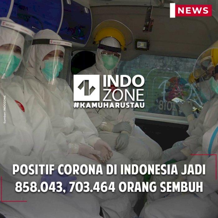 Positif Corona di Indonesia Jadi 858.043, 703.464 Orang Sembuh