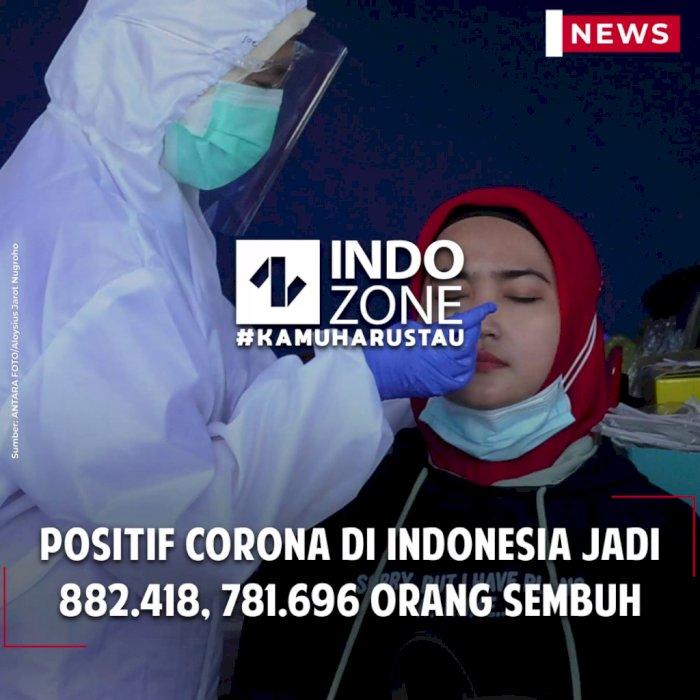Positif Corona di Indonesia Jadi 882.418, 781.696 Orang Sembuh