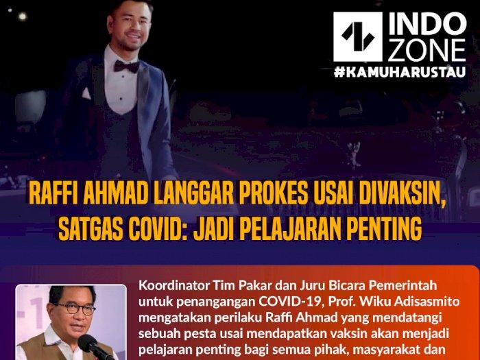 Raffi Ahmad Langgar Prokes, Satgas Covid: Jadi Pelajaran Penting