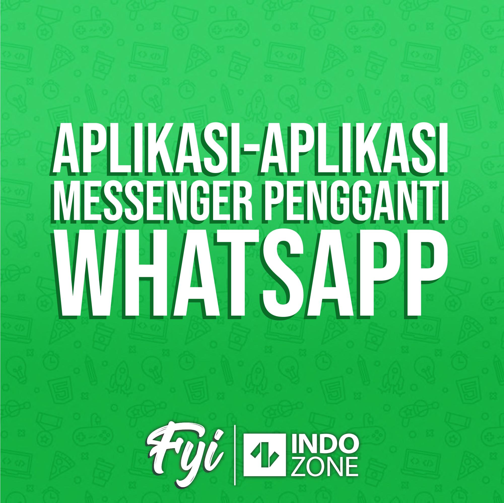 Aplikasi-Aplikasi Messenger Pengganti WhatsApp