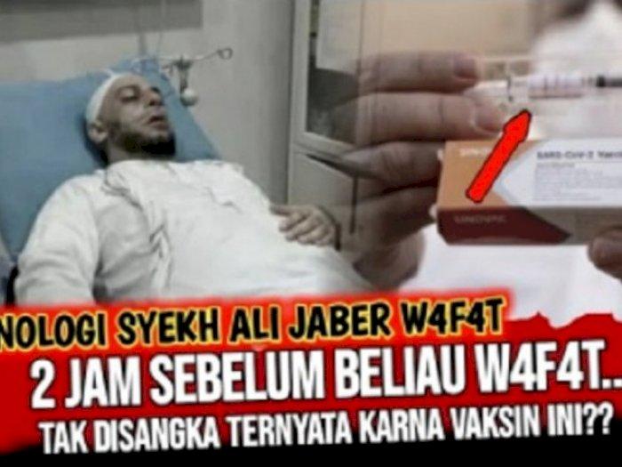 CEK FAKTA: Syekh Ali Jaber Meninggal Gara-gara Disuntik Vaksin COVID-19