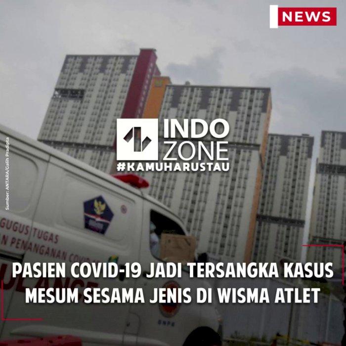Pasien Covid-19 Jadi Tersangka Kasus Mesum Sesama Jenis di Wisma Atlet
