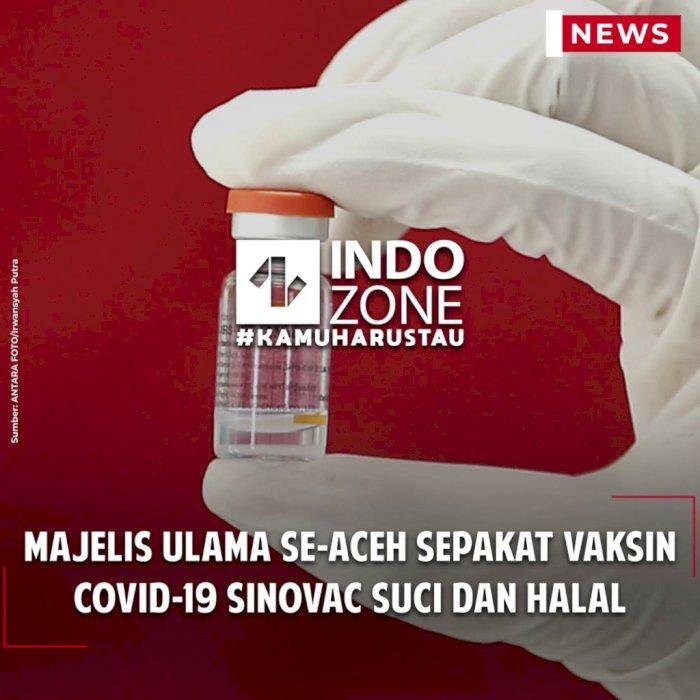 Majelis Ulama Se-Aceh Sepakat Vaksin Covid-19 Sinovac Suci dan Halal