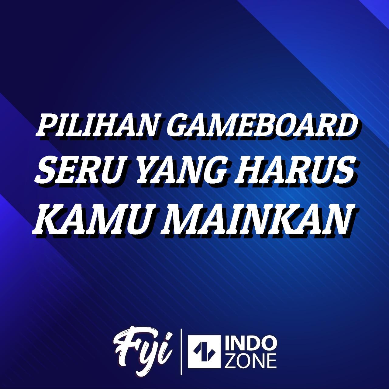 Pilihan Gameboard Seru yang Harus Kamu Mainkan