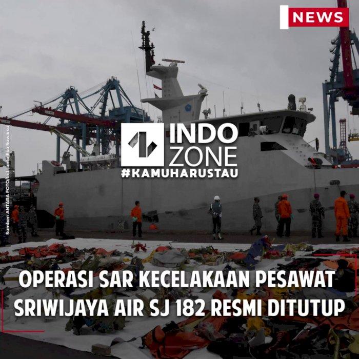 Operasi SAR Kecelakaan Pesawat Sriwijaya Air SJ 182 Resmi Ditutup