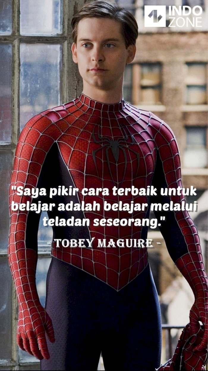 Kutipan (quotes) Tobey Maguire