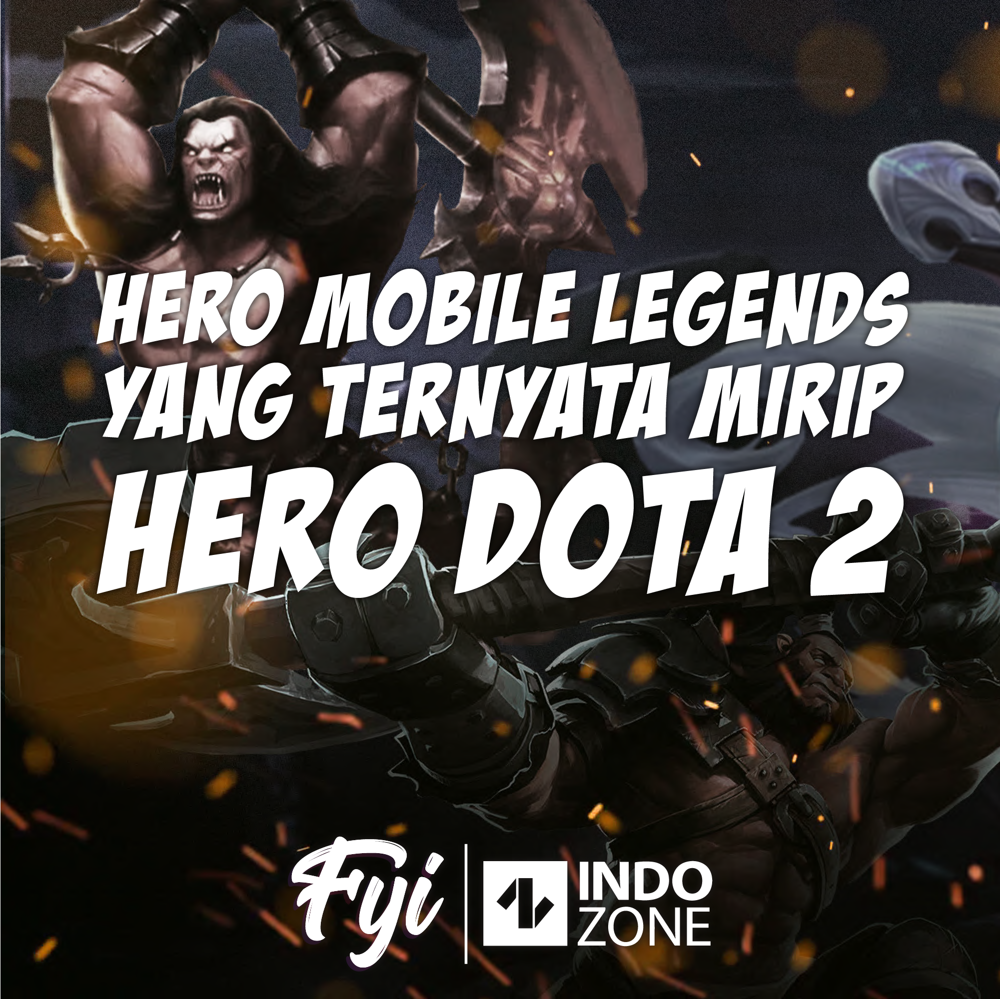 Hero Mobile Legends yang Ternyata Mirip Hero Dota 2