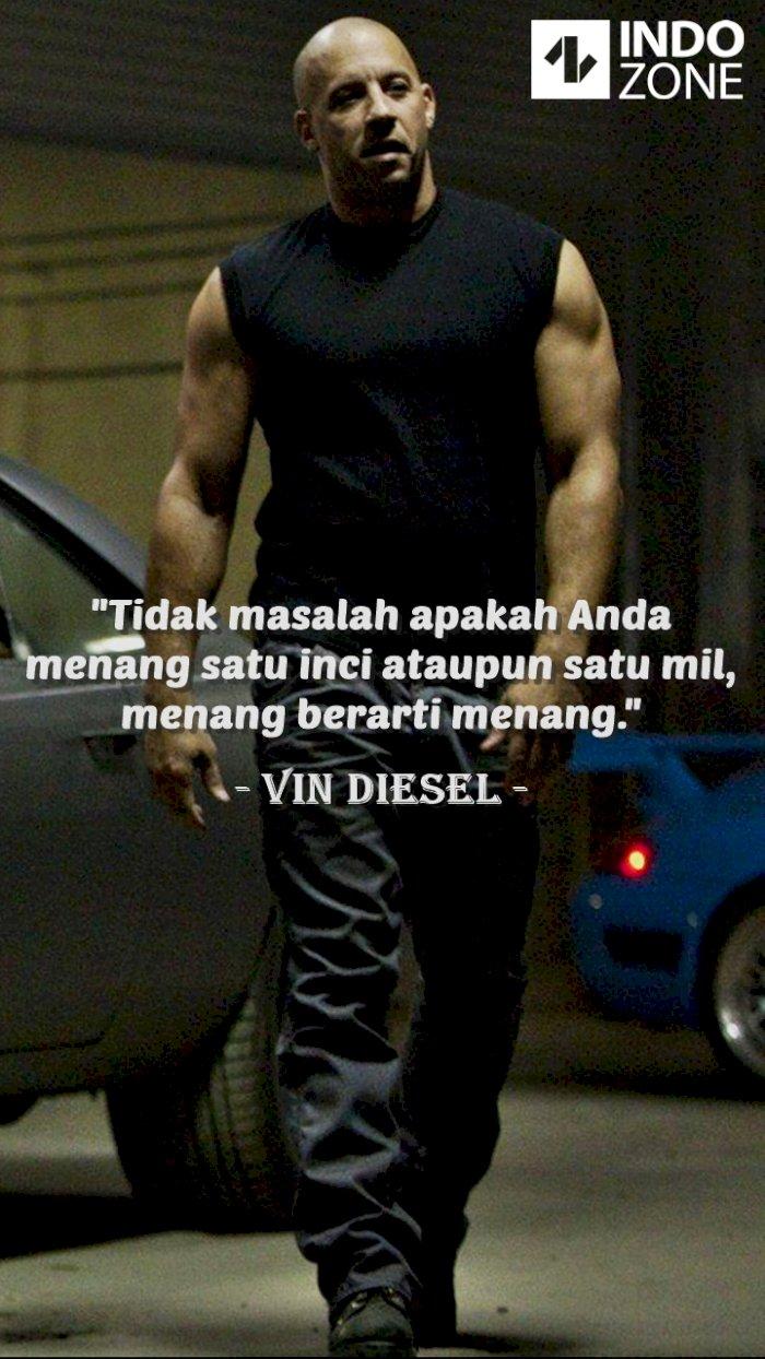 Kutipan (quotes) Vin Diesel