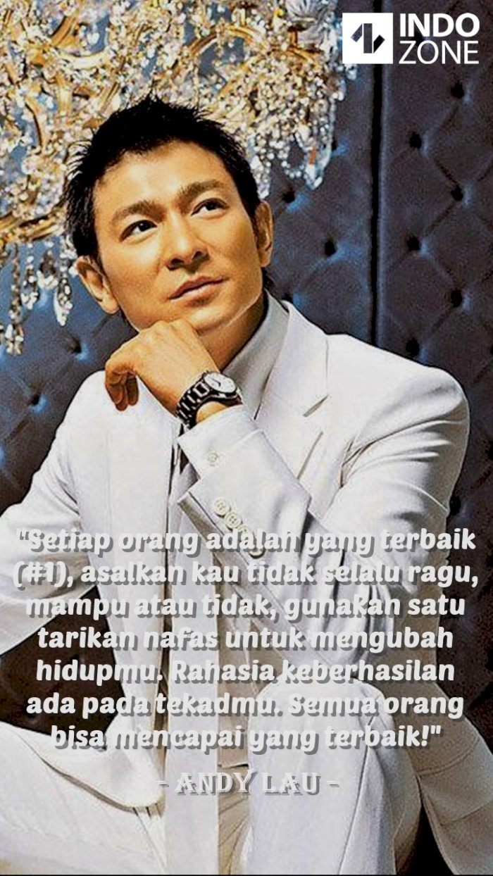 Kutipan (quotes) Andy Lau