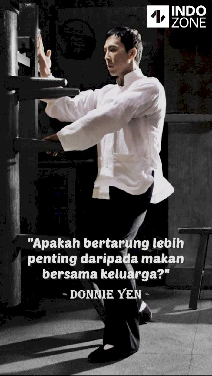 Kutipan (quotes) Donnie Yen