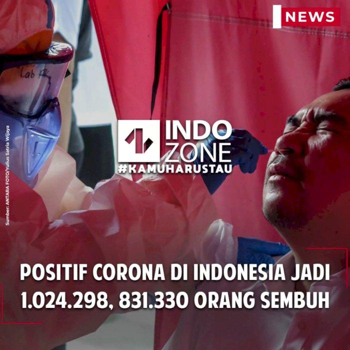 Positif Corona di Indonesia Jadi 1.024.298, 831.330 Orang Sembuh