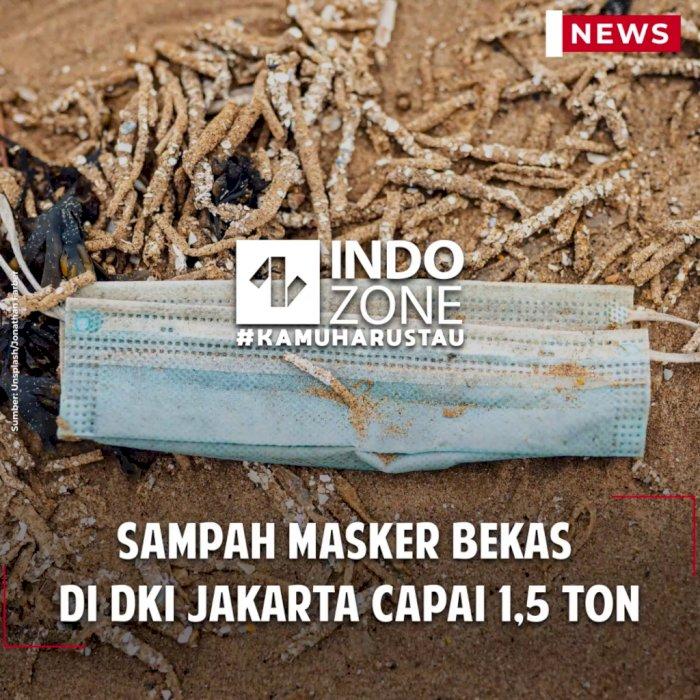 Sampah Masker Bekas di DKI Jakarta Capai 1,5 Ton