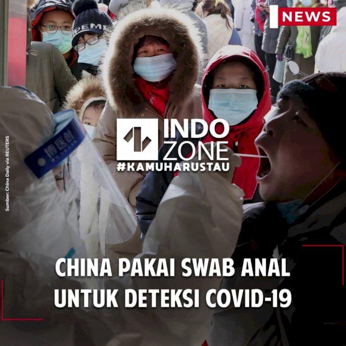 China Pakai Swab Anal untuk Deteksi Covid-19